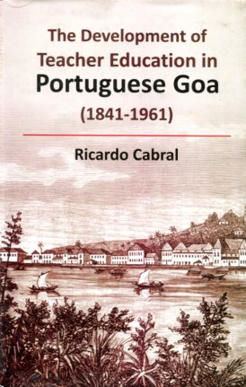Development of teacher education in portuguese goa