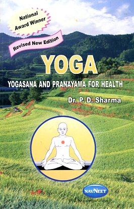Yoga yogasana and pranayama for health