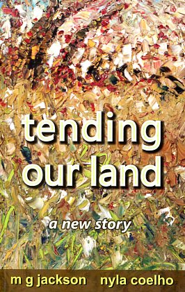 Tending our land