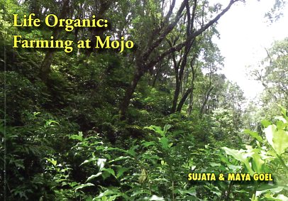 Lie organic farming at mojo