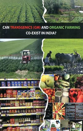 Can transgenics and organic farming coexist in india