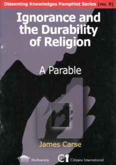 Ignorance and durability of religion